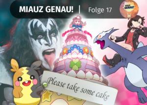 pokemon podcast, miauz genau!, deutsch, Pokemon News, Crypto, Lugia, Marnie, Kiss, Schwert Schild, Pokusan, Kuchen, Morpeko,