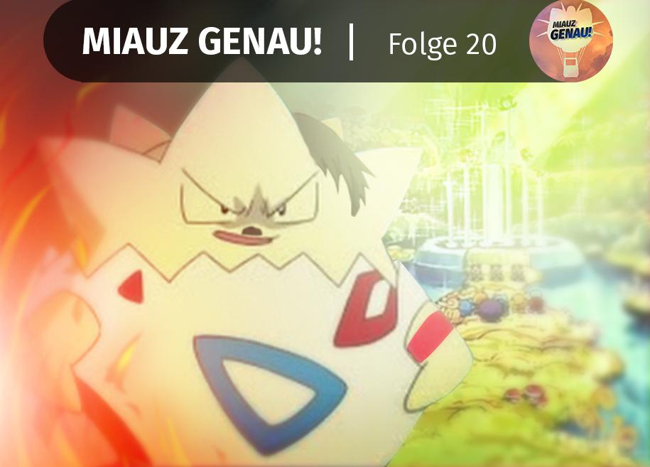pokemon podcast, miauz genau!, deutsch, André McFly, Vorfilm, Kinofilm, Togepi, Führer, Paradies, Pikachu