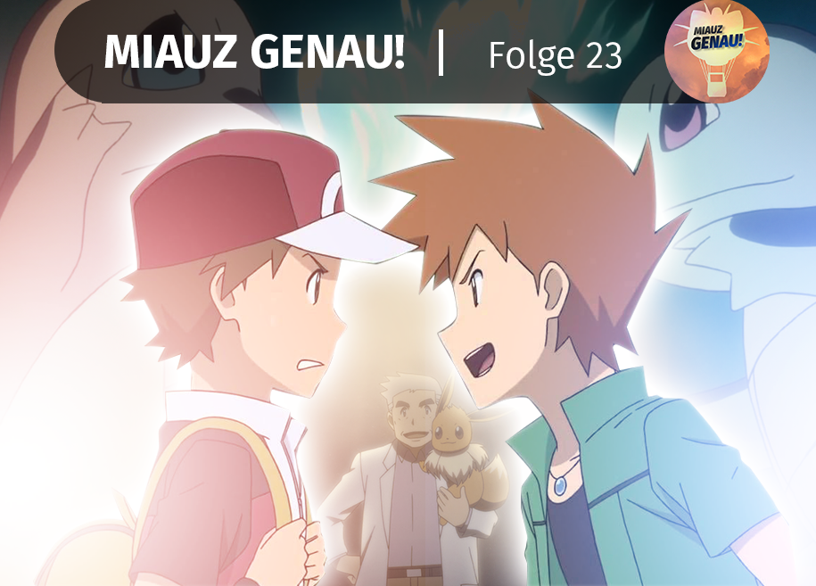 pokemon podcast, miauz genau!, deutsch, Pokemon Origins, Rot, Blau, Professor Eich, Folge 1, DVD, Blu-Ray, Glumanda, Schiggy