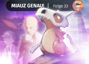pokemon podcast, miauz genau!, deutsch, Pokemon Origins, Tragosso, Team Rocket, Rot, Blau, Lavandia, Lavendel Town