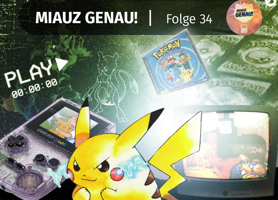 pokemon podcast, miauz genau!, deutsch, Nostalgie, Pokemania, früher, damals, Kindheit, Gameboy, Schnapp sie dir alle, TV, Reportage