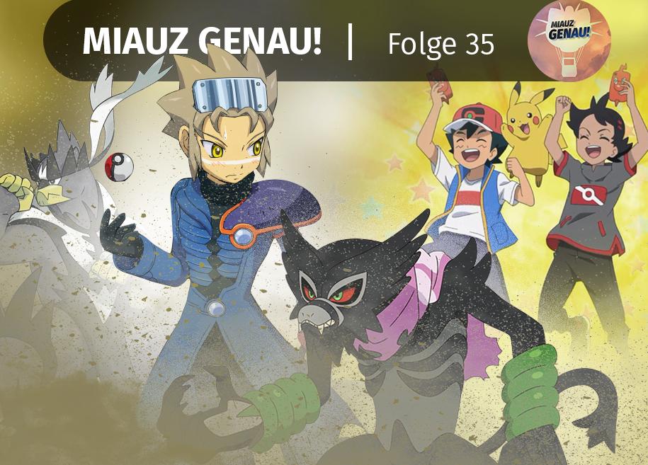 pokemon podcast, miauz genau!, deutsch, Pokemon Reisen die Serie, Orre Galar, Zarude,