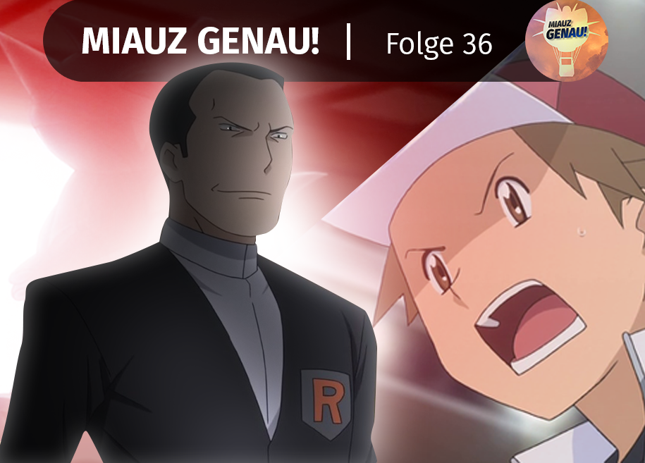 pokemon podcast, miauz genau!, deutsch, Pokemon Origins, Team Rocket, Giovanni, Red, Rot