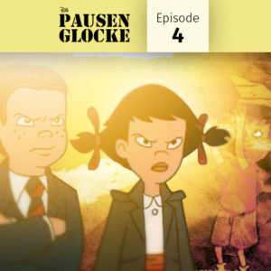 podcast, German, deutsch, Pausenglocke, Nostalgie, Schulzeit, damals, wisst ihr noch?, Disneys, Große Pause, küssen, kiss, aliens, love