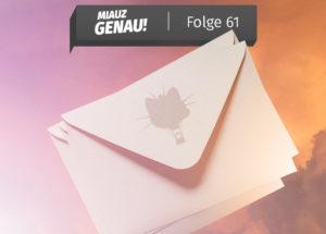 Miauz Genau - der deutsche Pokemon Podcast Folge 61 - Zettelwirtschaft. Briefe mit Mauzi Ballon Aufdruck